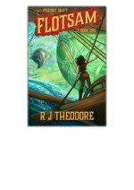 [PDF] Free Download Flotsam By R J Theodore
