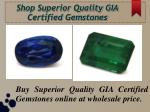 Buy Exclusive GIA Certified Gemstones