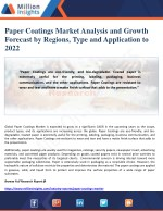 Paper Coatings Market Analysis and Growth Forecast by Regions, Type and Application to 2022