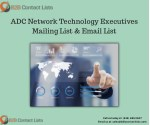 ADC Network Technology Executives Mailing Lists