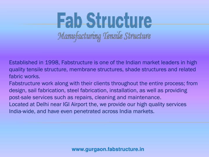 established in 1998 fabstructure n.