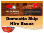 Domestic Skip Hire Essex