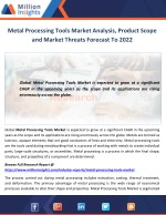 Metal Processing Tools Market Analysis, Product Scope and Market Threats Forecast To 2022