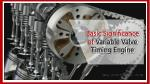 Basic Significance of Variable Valve Timing Engine