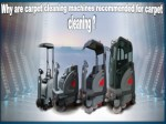 Why Are Carpet Cleaning Machines Recommended For Carpet Cleaning?