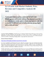 L( )-Lactic Acid Market Outlook, Price, Revenue and Competitive Analysis till 2022