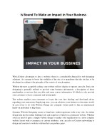 Is Bound To Make an Impact in Your Business
