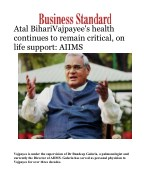 Vajpayee's health continues to remain critical, on life support: AIIMS