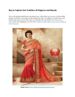 Buy to Capture the Tradition of Elegance and Beauty Sarees