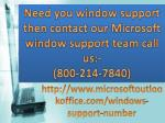Superlative Solution On (800) 214-7840 window technical support