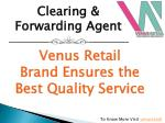 Venus Retail Brand Ensures the Best Quality Service