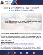 Weeding Farm Robot Market Scope, Revenue and Emerging Players Forecast To 2022