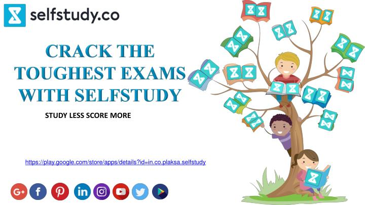crack the toughest exams with selfstudy n.