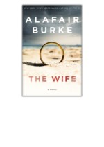 [PDF] Free Download The Wife By Alafair Burke