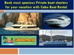 Private boat charters in Cabo