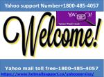 Yahoo Mail Helpline Number 1800-485-4057 Yahoo Support