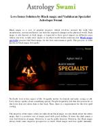 Love Issues Solution by Black magic and Vashikaran Specialist Astrologer Swami
