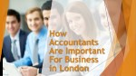 How Accountants Are Important For Business in London