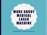 More About Medical Laser Machine