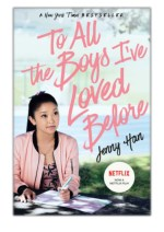 [PDF] Free Download To All the Boys I've Loved Before By Jenny Han