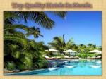Top Quality Hotels In Kerala