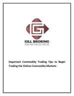 Important Commodity Trading Tips to Begin Trading the Online Commodity Markets
