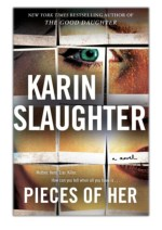 [PDF] Free Download Pieces of Her By Karin Slaughter