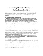 You can Convert your QuickBooks Online File to QuickBooks Desktop by following simple steps