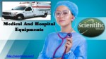 Medical And Hospital Equipments