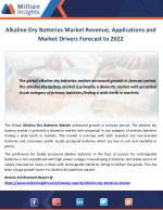 Alkaline Dry Batteries Market Revenue, Applications and Market Drivers Forecast to 2022