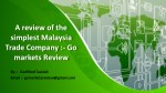 #Gomarkets Are One Of The Trusted Companies - Go Market Review