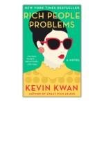 [PDF] Free Download Rich People Problems By Kevin Kwan