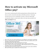 Want to know how to active Microsoft Office 365 account? Call Office 365 Support.
