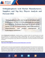 Orthophosphoric Acid Market Competition by Manufacturers, Share, Size and development Trends 2022