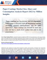 Paper Coatings Market Key Players, Industry Overview, Supply and Consumption Demand Analysis to 2022
