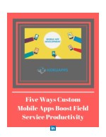 How to Use Custom Mobile App Development to Boost Field Service Productivity