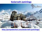What is the Amazing and Interesting Facts About Kedarnath Jyotirlinga