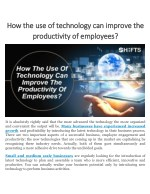 How the use of technology can improve the productivity of employees?