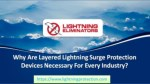 Layered Lightning Surge Protection Devices Necessary For Every Industry
