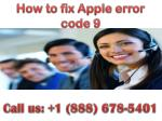 dial  888 678-5401 How to fix Apple error code 9