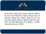 Advanced Technology and Growth of the Automotive Industry Will Drive the Automotive Engine Market