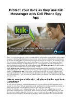 Protect Your Kids as they use Kik Messenger with Cell Phone Spy App