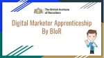 Digital Marketer Apprenticeship by BIoR