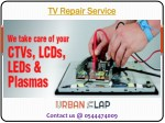 Grab the TV Repair Service in UAE, Dial 0544474009