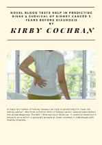 Kirby Cochran - Novel Blood Tests Help in Predicting Risks & Survival of Kidney Cancer 5 Years Before Diagnosis