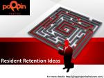 Resident Retention Ideas