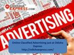 Online Classified Advertising just at odisha express