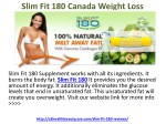 Slim Fit 180 Canada Effective Weight Loss Supplement