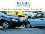 Need Auto Accident Lawyer Durham NC