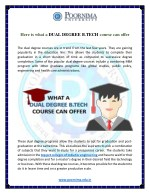 Here is what a DUAL DEGREE B.TECH course can offer